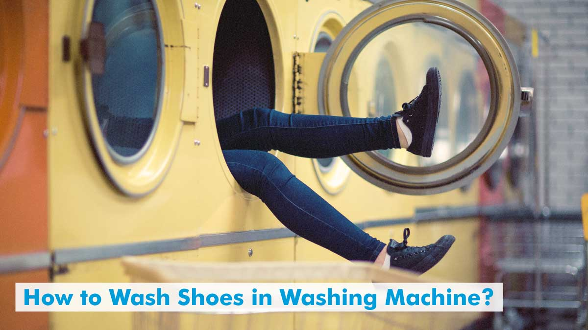 How to Wash Shoes in Washing Machine?